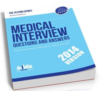 our medical school Interview Questions and Answers Workbook has all the answers