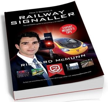 HOW TO BECOME A RAILWAY SIGNALLER – 200 page guide