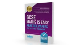 GCSE: Maths Is Easy Practice Papers (Foundation Tier)