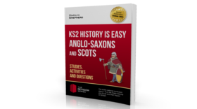 KS2 History is Easy: Anglo-Saxons and Scots