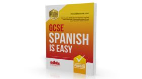 GCSE: Spanish is Easy: Ace your GCSE Spanish Revision with this Modern 2017 Curriculum Guide