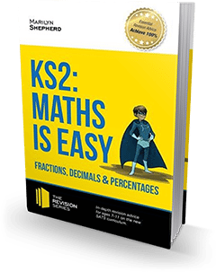 KEY STAGE 2: Maths Is Easy – Fractions, Decimals & Percentages