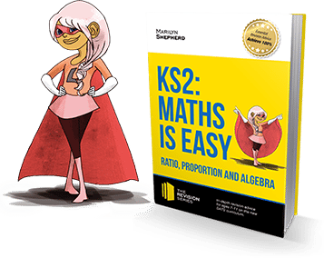 KS2 Maths is Easy Ratio Proportion And Algebra guide