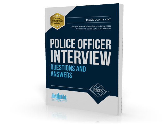 police interview questions and answers, the ultimate guide