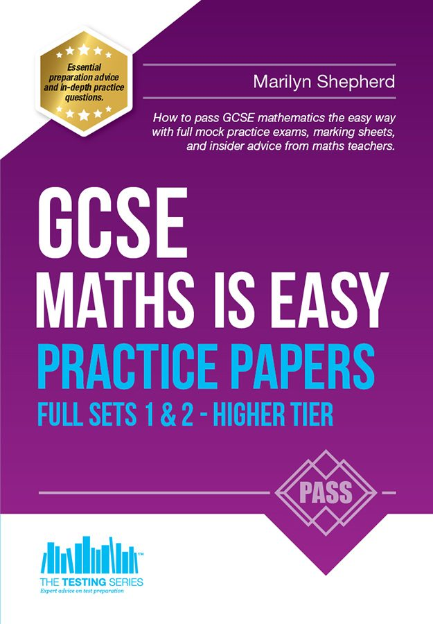 GCSE: Maths Is Easy Practice Papers (Higher Tier)