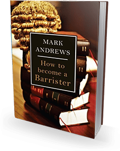 HOW TO BECOME A BARRISTER – The Ultimate Guide To Becoming A UK Barrister