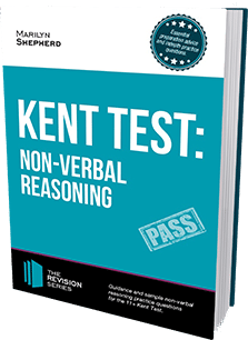 HOW TO PASS THE 11+ KENT TEST: NON-VERBAL REASONING