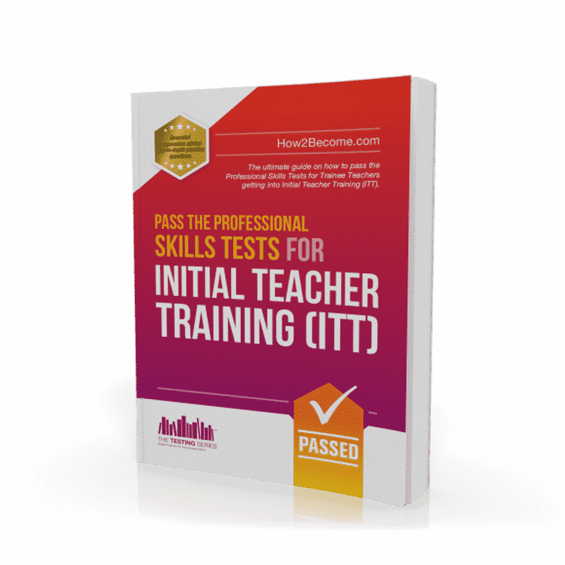 How To Pass the Professional Skills Tests for Initial Teacher Training (ITT) Workbook