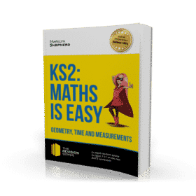 KS2 Maths is Easy Geometry, Time and Measurements Workbook