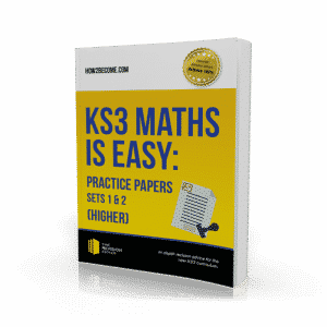 KS3 Maths is Easy Higher Tier Practice Papers