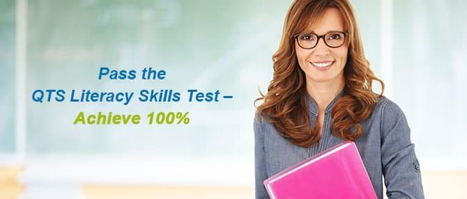 QTS Literacy Skills Tests - Achieve 100%