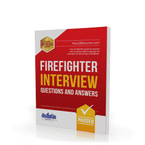 Firefighter Interview Questions & Answers Workbook