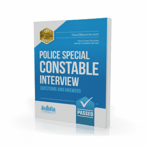 Police Special Constable Interview Questions and Answers Workbook