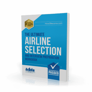 Ultimate Airline Selection And Interview Preparation Guide