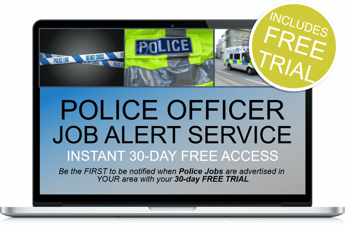 30-days free access to police job alerts - How 2 Become