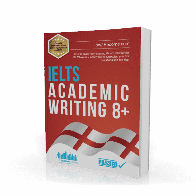 IELTS Academic Writing 8+ Workbook