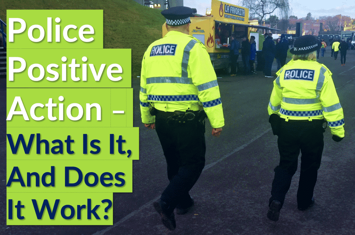 Police Positive Action – What Is It, And Does It Work?