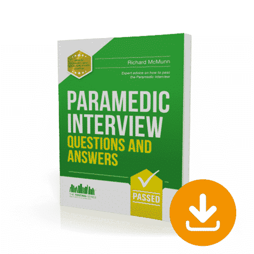 Paramedic Interview Questions and Answers Workbook Download Expert Advice on how to pass the interview