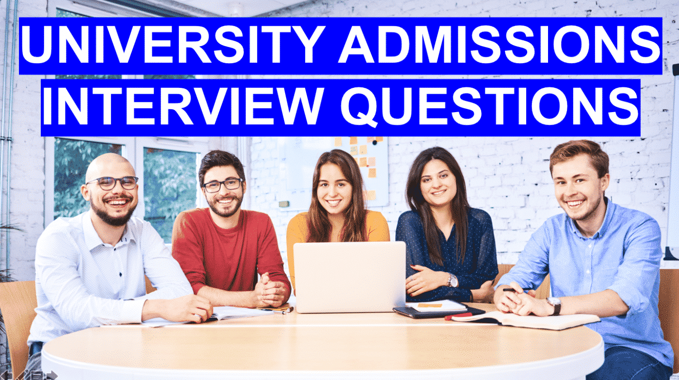 University Interview Questions: Admission Interview Tips!