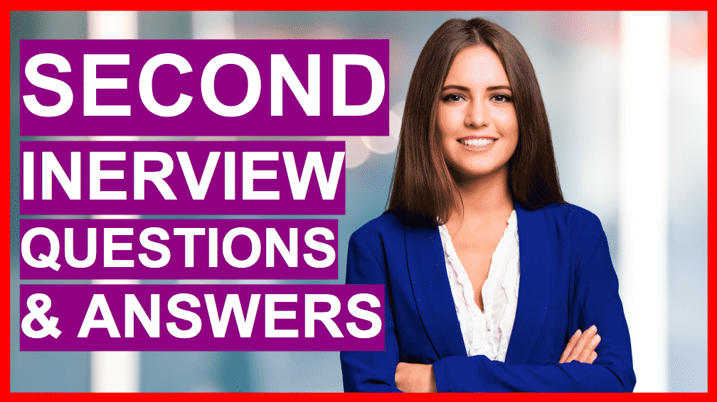 second interview questions and answers  ace your final