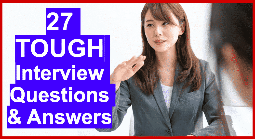 This is the ultimate guide to answering tough interview questions!