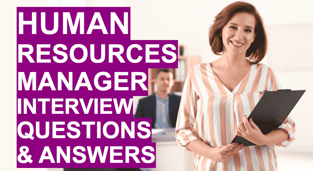 Learn to pass HR Manager Interview Questions with our essential tips