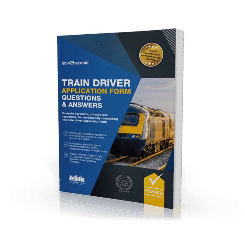 Trainee Train Driver Application Form Questions and Answers Workbook