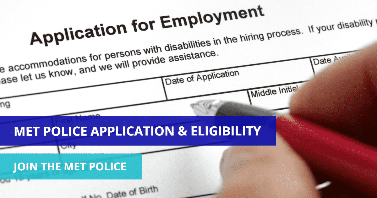 MET Police Application and Eligibility