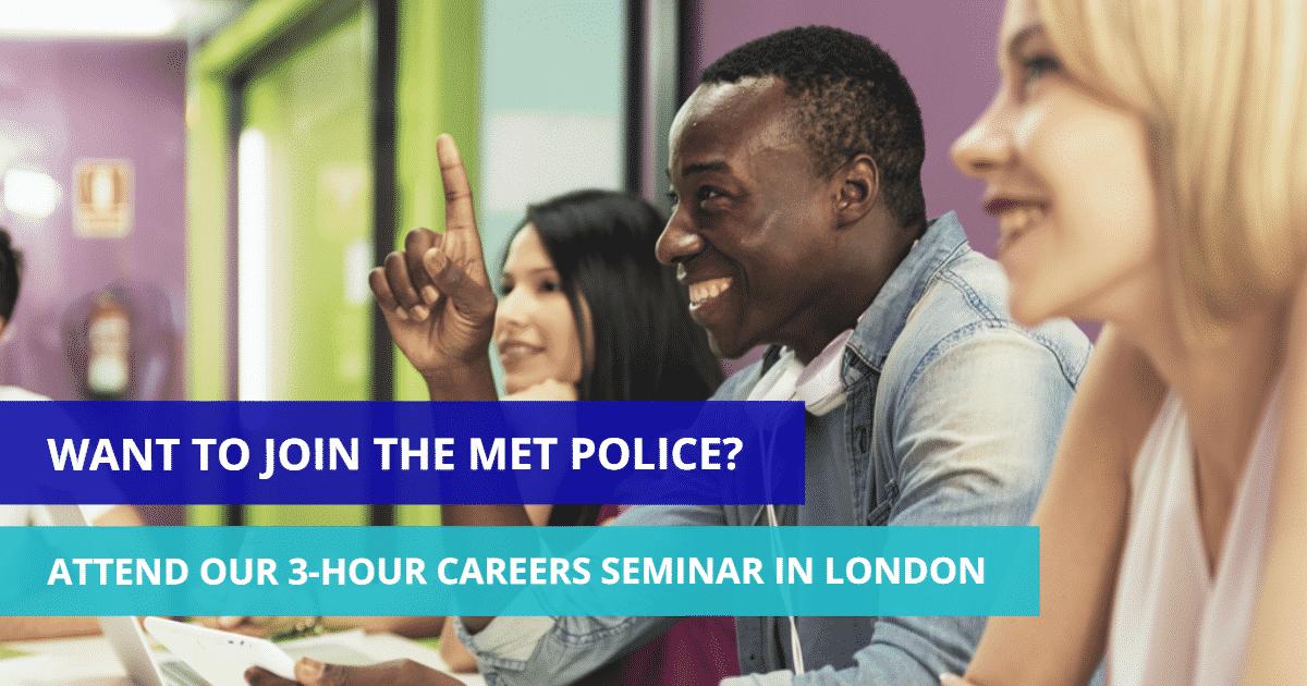 MET Police Recruitment UK Careers Seminar in London