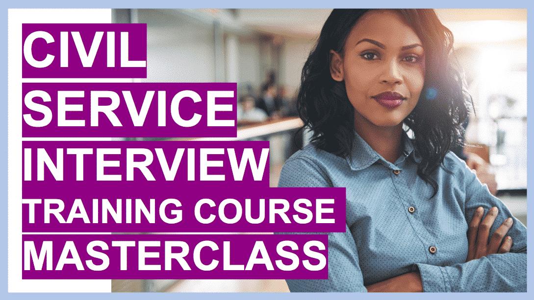 Civil Service Interview Training Online Masterclass
