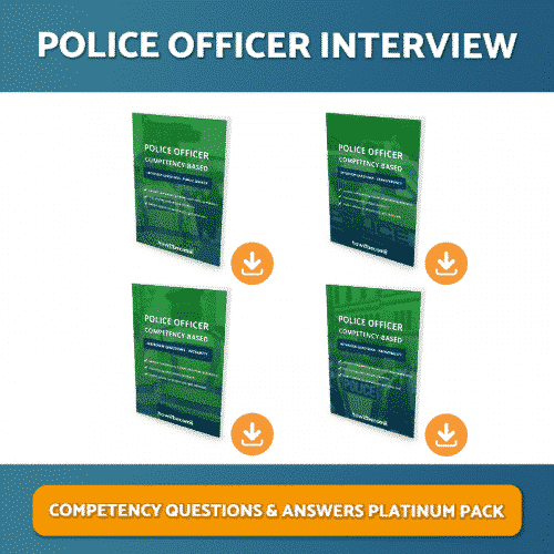 Police Officer Competency Based Interview Questions and Answers Platinum Pack Download