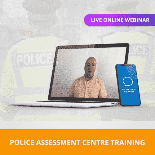 Police Assessment Centre Training Online Webinar
