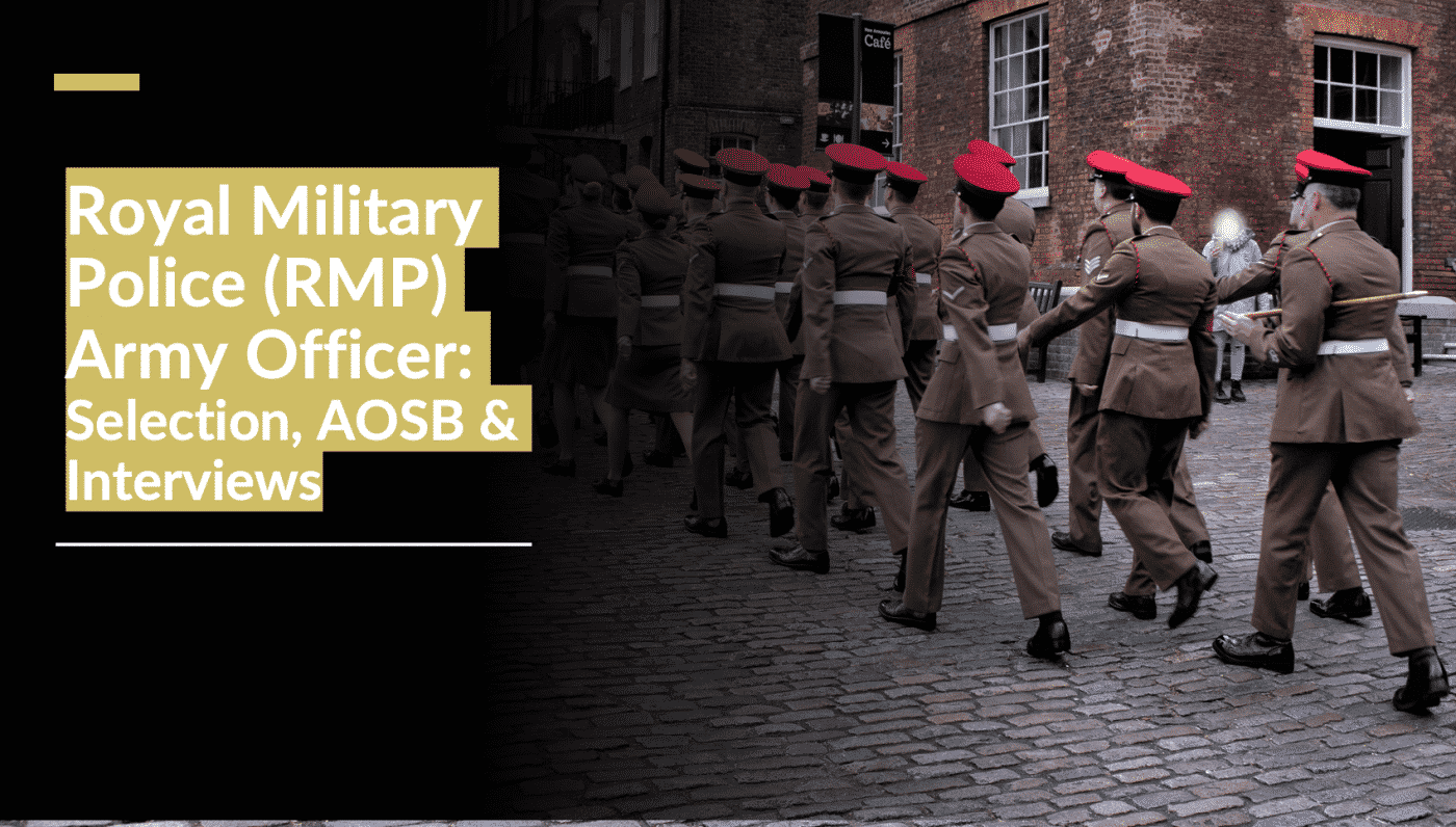Royal Military Police (RMP) Army Officer – Selection, AOSB & Interviews