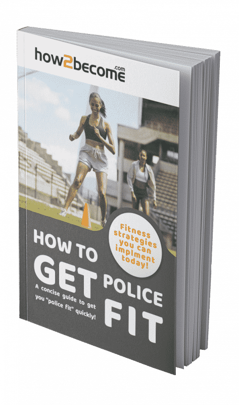 How to Get Police Fit | Police Fitness Guide