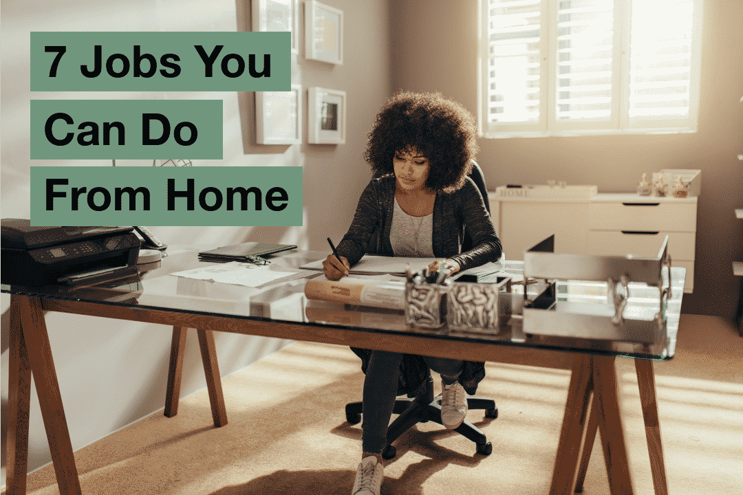 Jobs you can do working from home