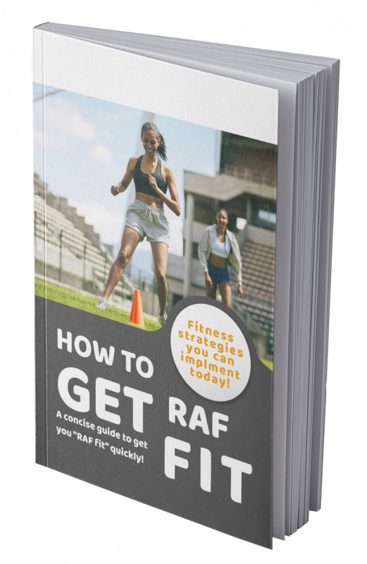 How to get RAF fit