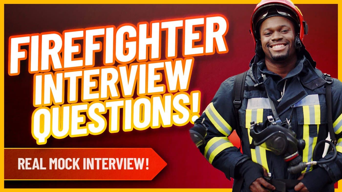 FIREFIGHTER REAL MOCK INTERVIEW