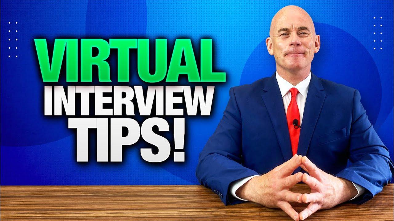 10 Virtual Job Interview Tips