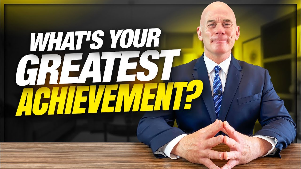 What's Your Greatest Achievement? Interview Question Example Answer