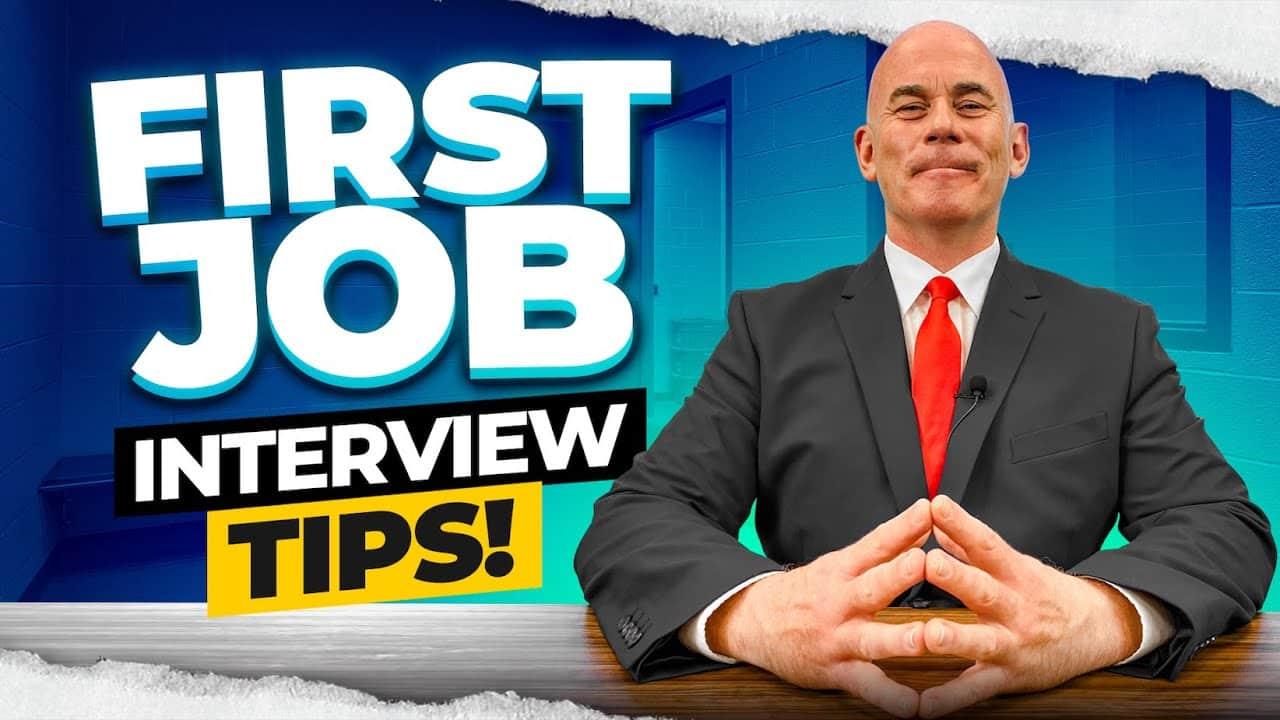 7 FIRST JOB INTERVIEW TIPS!
