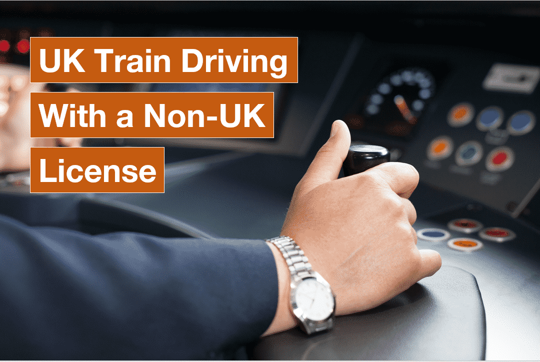 How2Become a Train Driver without a UK drivers license