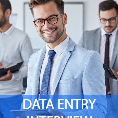 Data Entry Interview Questions and Answers